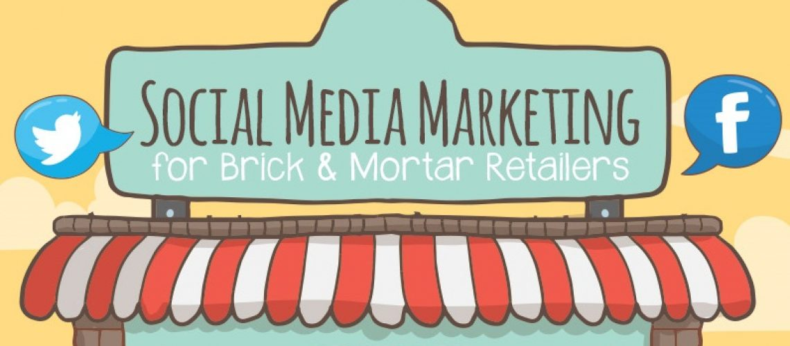Social-Media-Marketing-for-Brick-and-Mortar-infographic